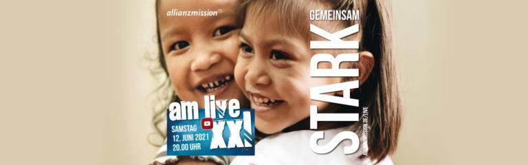"""""""gemeinsam stark""""   AM live XXL am 12. Juni 2021"""