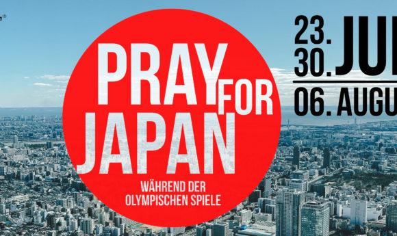 Pray for Japan | 23.07. | 30.07. | 06.08